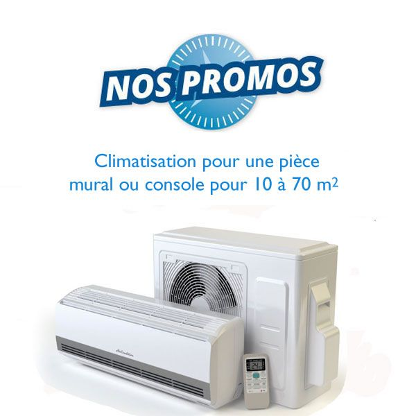 Promotions clim monosplit réversible inverter